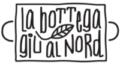 La Bottega Giù al Nord